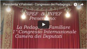Relazione Introduttiva Pres. A.N.PE.F. Vincenza Palmieri – 1^ Congresso Internazionale di Pedagogia  Familiare