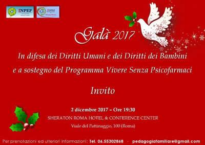Gala 2017 in difesa dei Diritti Umani e dei Diritti dei Bambini e a sostegno del Programma Vivere Senza Psicofarmaci