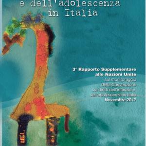 I Diritti dell'Infanzia e dell'Adolescenza in Italia:  3° Rapporto Supplementare del Gruppo CRC alle Nazioni Unite sul monitoraggio della Convenzione sui Diritti dell'Infanzia e dell'Adolescenza